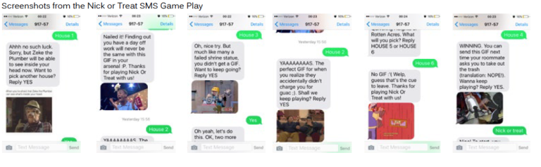 "For Halloween,  The Splat  brought back the 90's childhood favorite phone-in game ""Nick or Treat."" However, only a few fans got the chance to play live. Therefore, I devised an SMS version of the game that ALL fans could play from their phones."