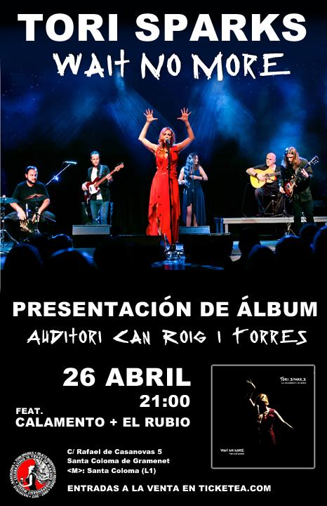 Tori Sparks Presents Wait No More in Barcelona 26 April