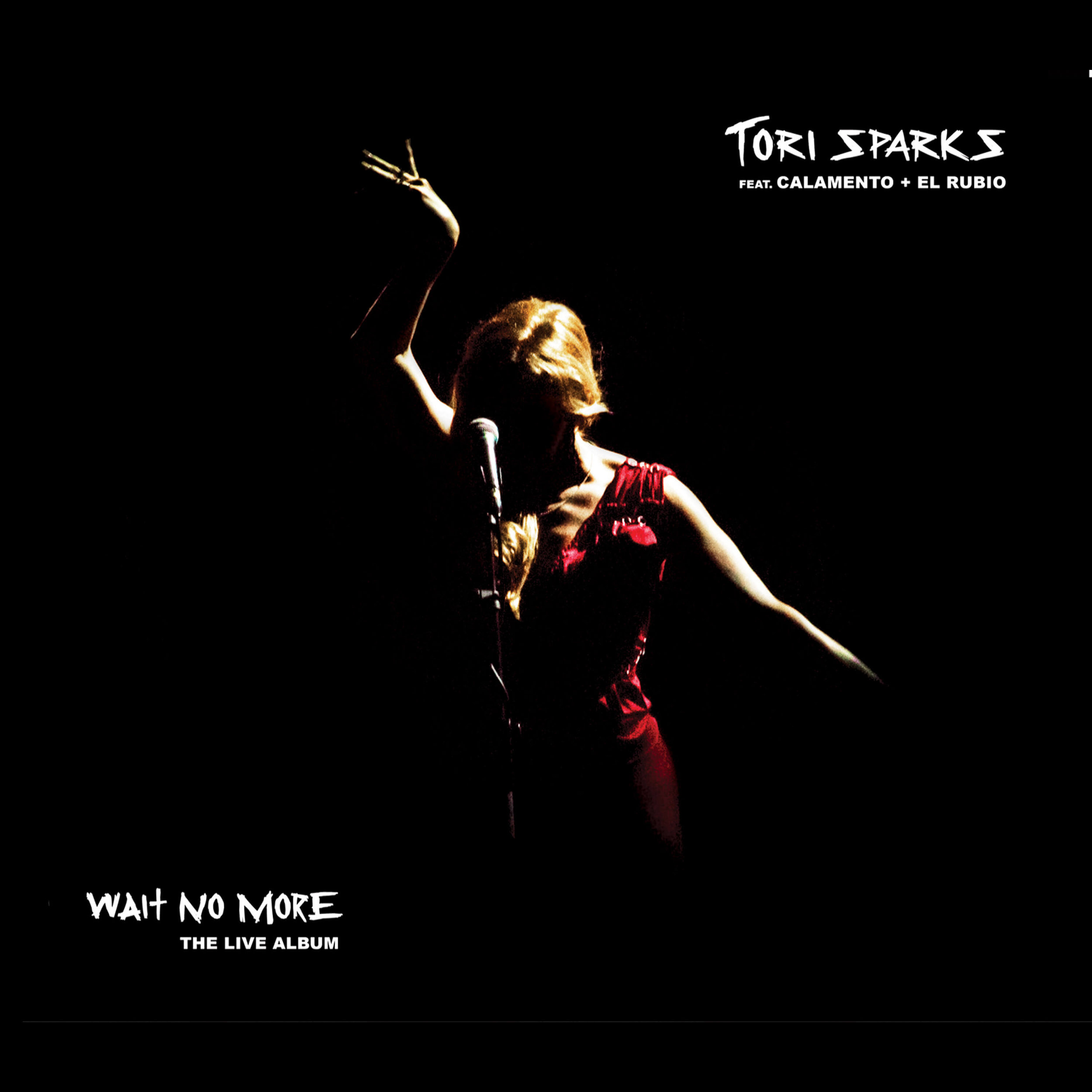 Tori Sparks - Wait No More: The Live Album - Cover Photo by Alexey Stradubanov