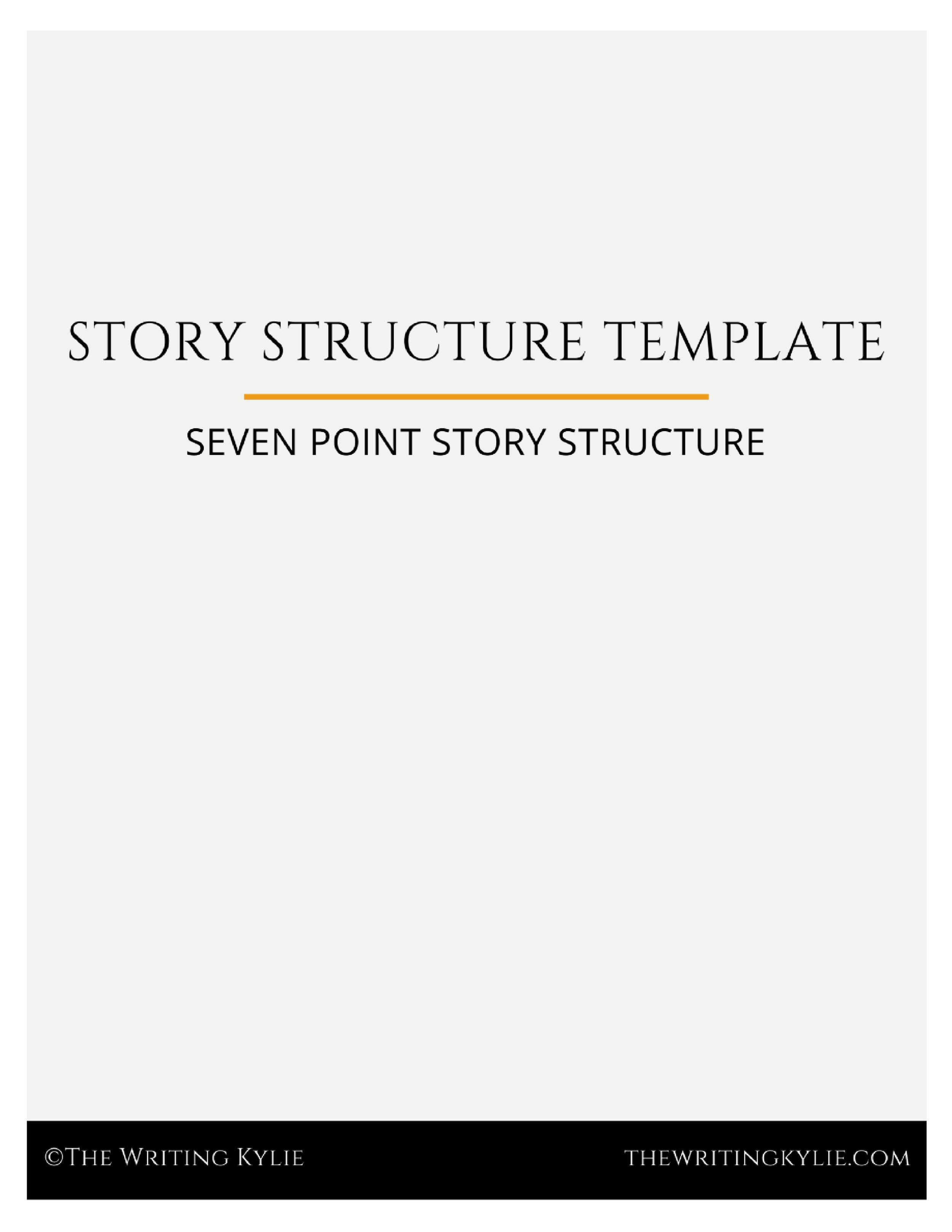 Download the  FREE Seven Point Story Structure Template