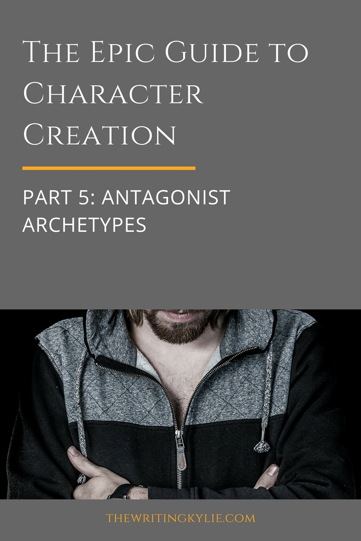 The Epic Guide to Character Creation, Part 5: Antagonist Archetypes