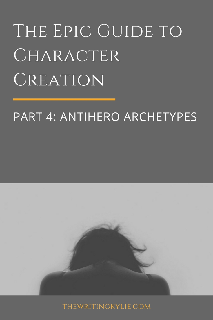 The Epic Guide to Character Creation, Part 4: Antihero Archetypes