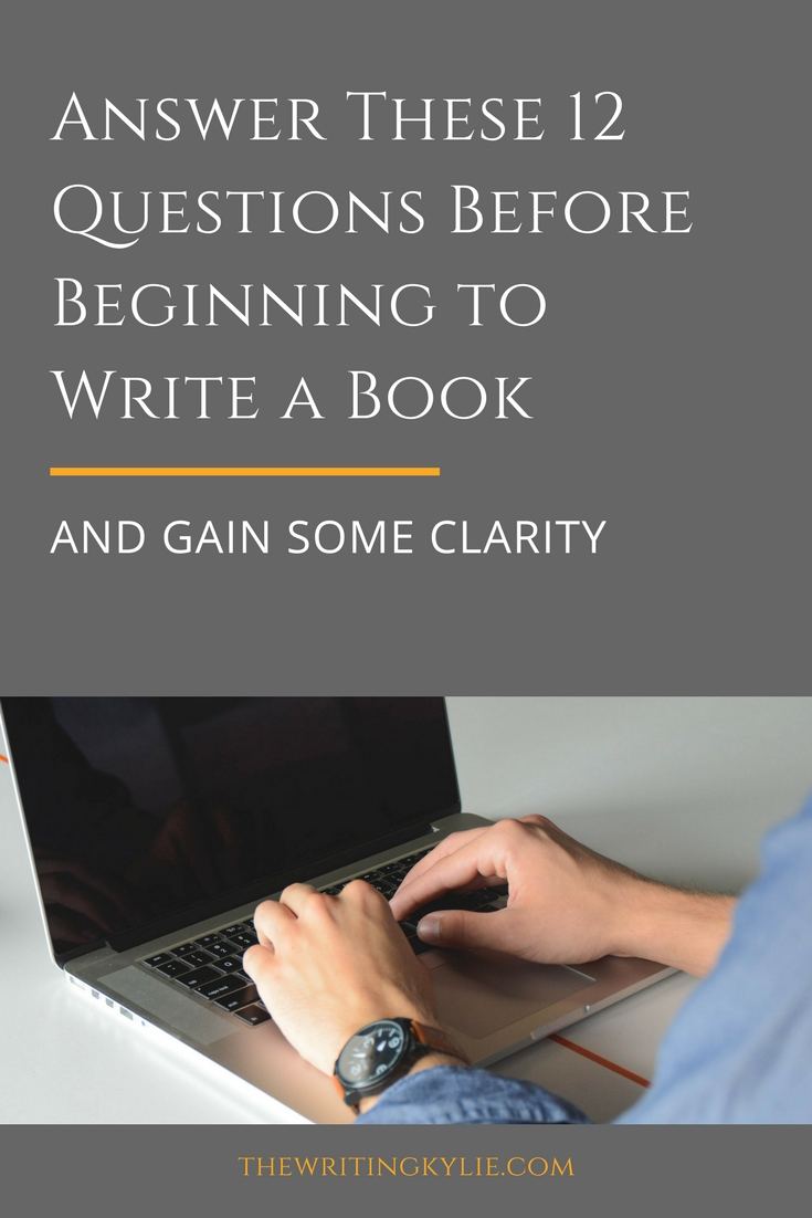 Answer These 12 Questions Before Beginning to Write a Book and Gain Some Clarity + a FREE Downlad