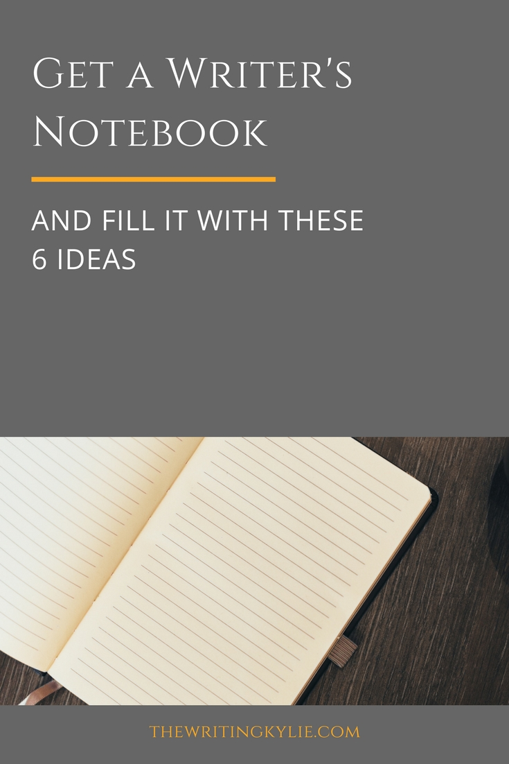 Get a Writer's Notebook and Fill It with These 6 Ideas