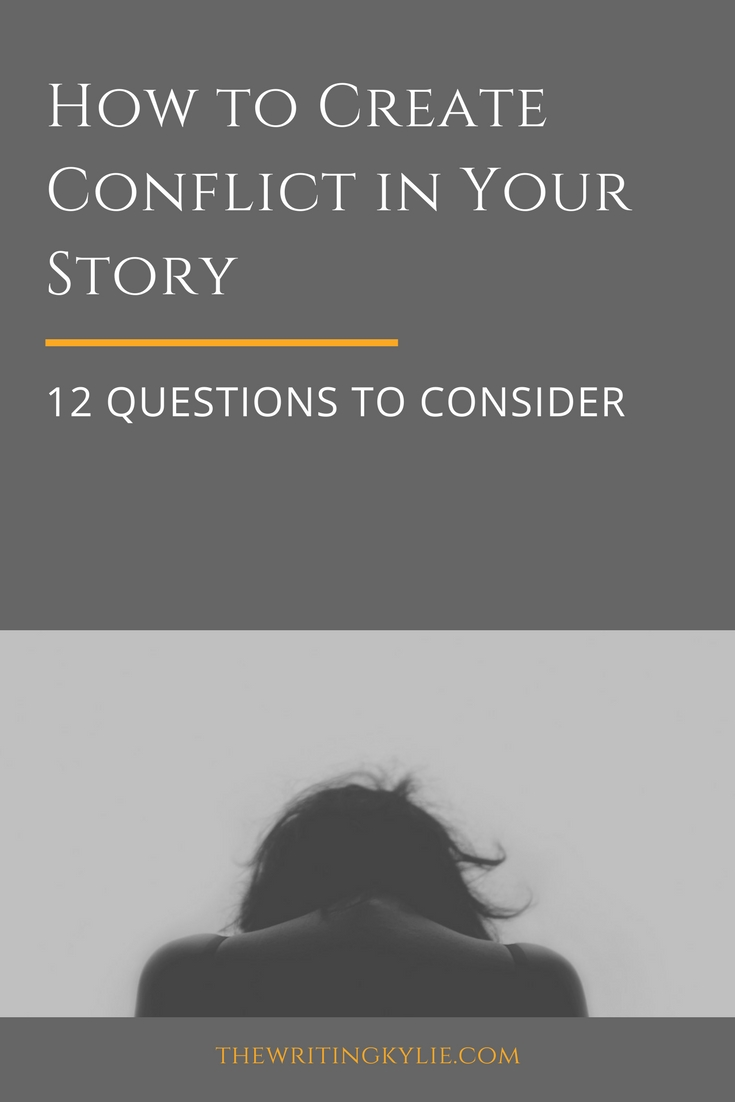 How to Create Conflict in Your Story: 12 Questions to Consider