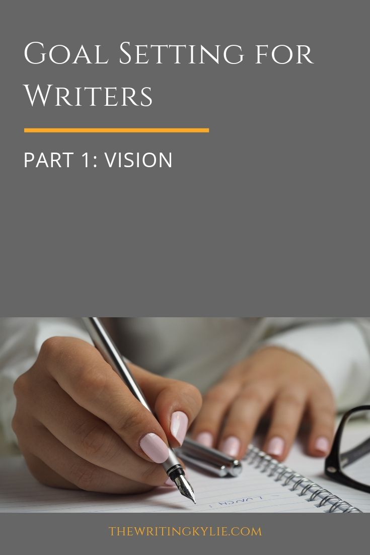 In this blog post series on goal setting for writers, I'll go through a 4-step goal setting formula that will help writers achieve their writing dreams.  In part 1, I'll begin with the first and yet one of the most ignored steps of goal setting: Vision.