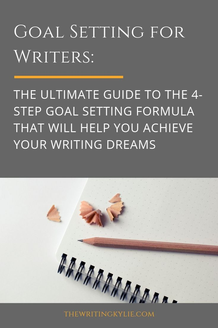 Are you tired of spending more time dreaming about achieving your writing dreams? Of dreaming about your writing career? Or are you tired of spending more time setting goals but not achieving them? It doesn't have to be this hard.  Ready to set goals and create a detailed action plan so you know exactly what to work on to achieve your writing dreams?  In this blog post, I've compiled everything about the 4-step goal setting formula that will help you achieve your writing dreams.