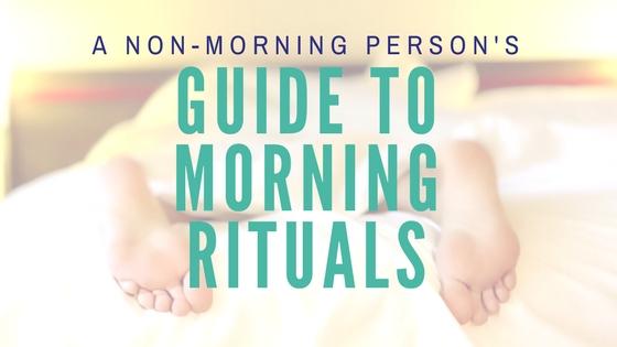 morning-routine-rituals.jpeg