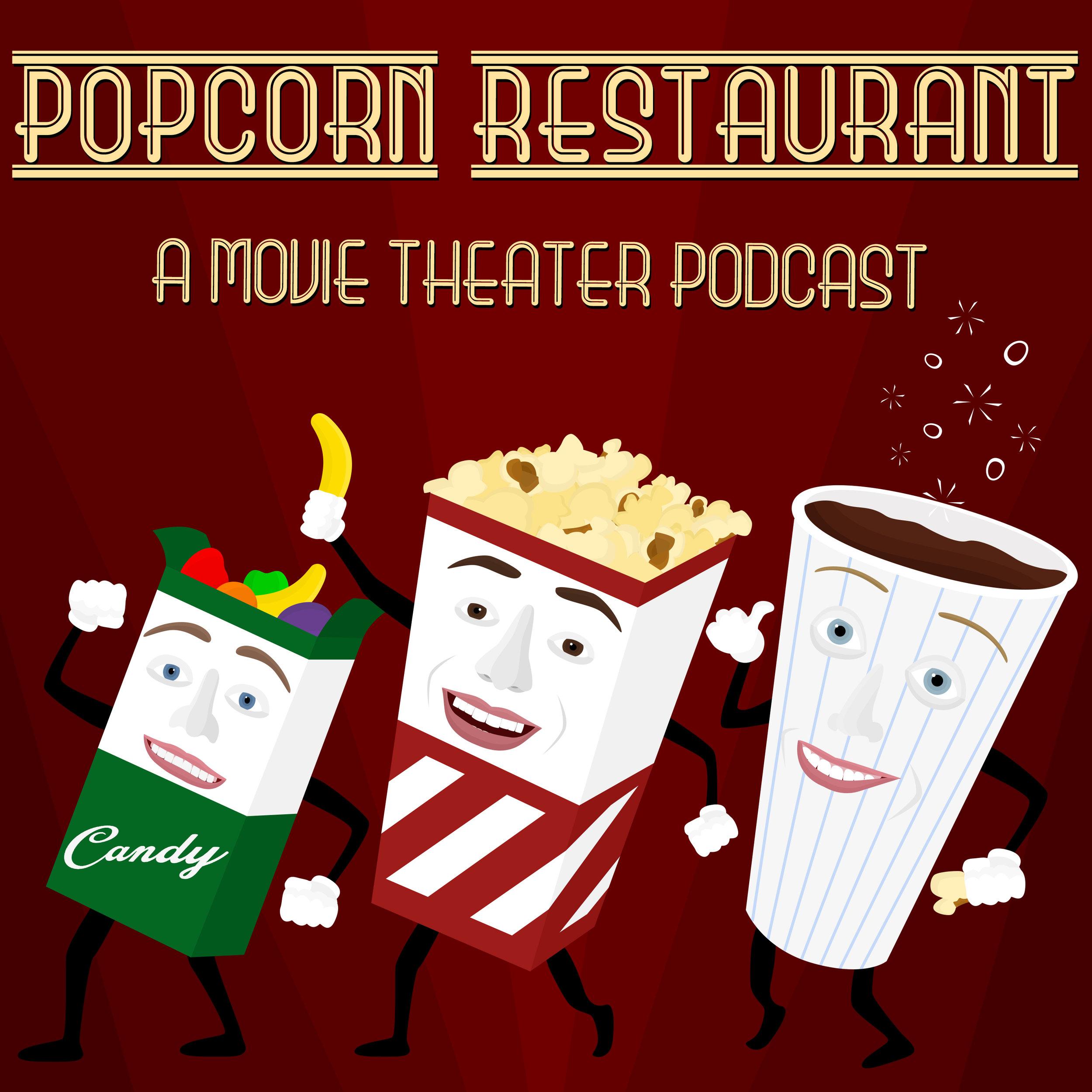 Popcorn Restaurant A Movie Theater Podcast