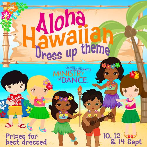 Hawaiin Dress Up Theme 10,12&14 Sept.jpg