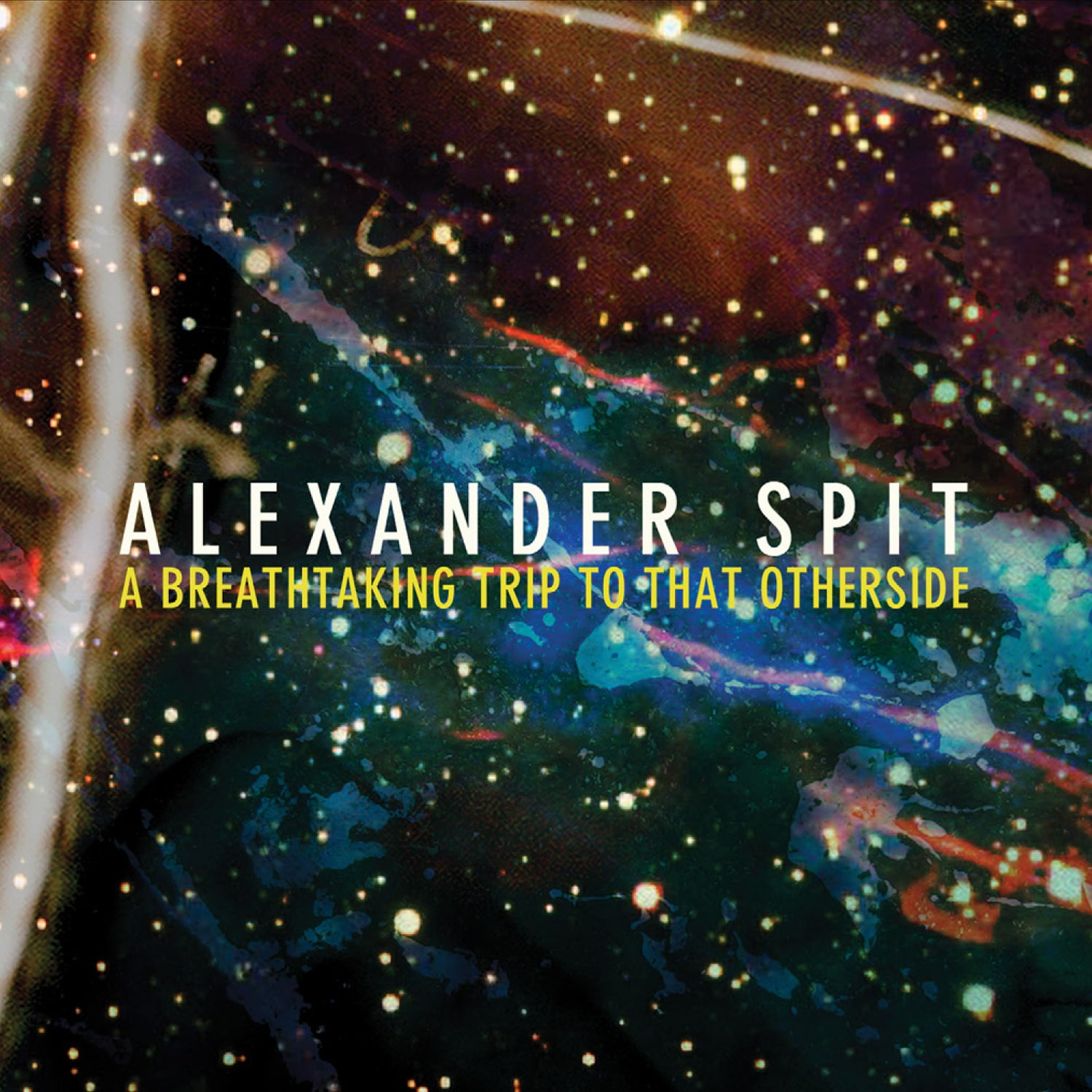 ALEXANDER_SPIT_A_BREATHTAKING_TRIP_TO_THAT_OTHERSIDE_ARTWORK.jpg