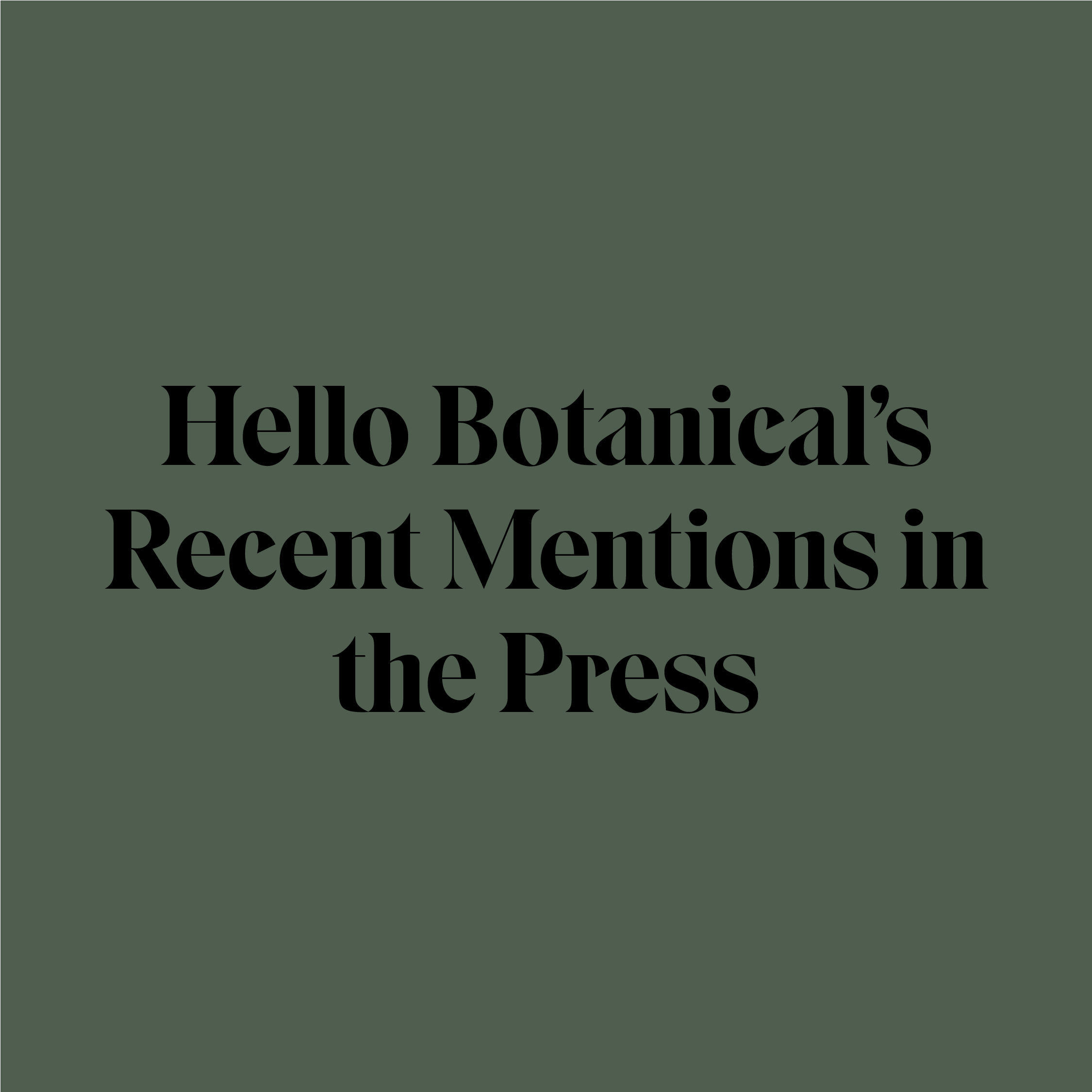 Hello Botanical Melbourne in the press