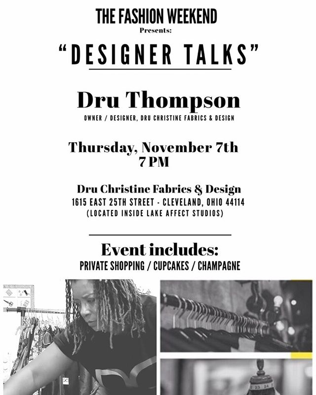 Come out to kick-off the fashion weekend with Designer Talks with @druchristine!! Private shopping, cupcakes and champagne! (Link for tickets in bio!) . . . . . . . . . . . . . . . . . . . . #fashion #theefashionweekend #clevelandfashionblogger #clevelandevents #style #druchristinefabricsanddesign #style