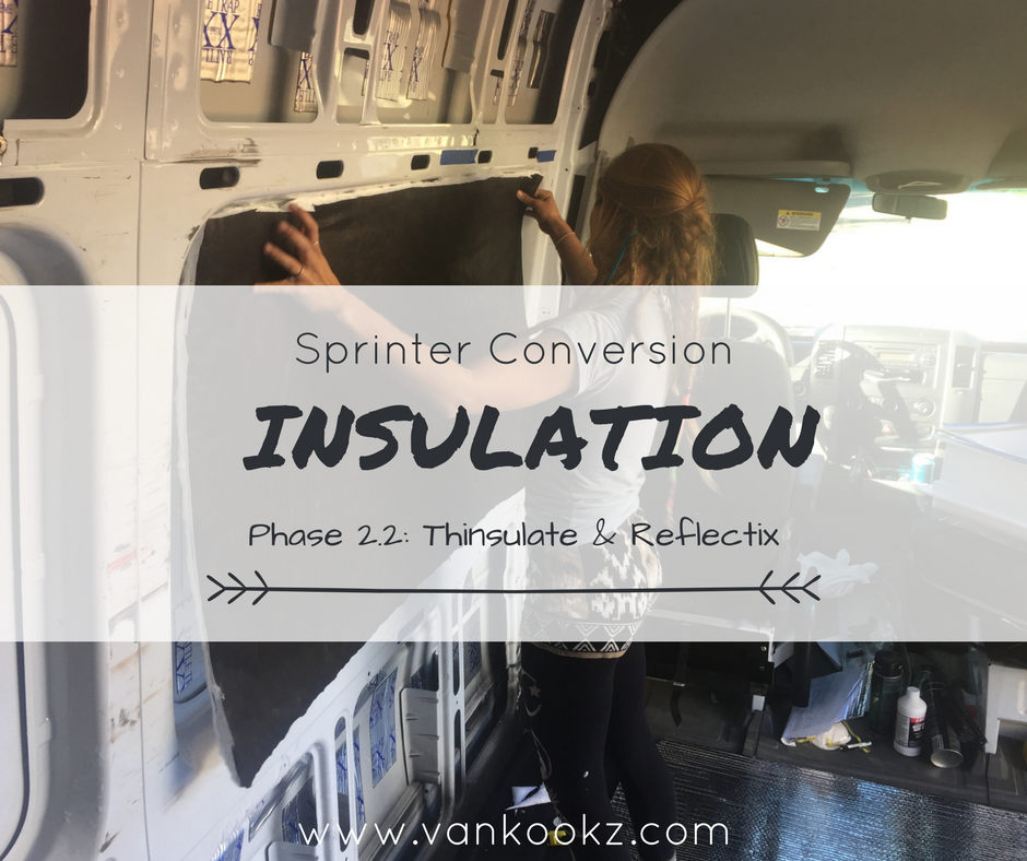 How to Correctly Insulate your Van - Phase 2.2 - Insulation, easily one of the most controversial topics when it comes to van builds. We spent hours researching this. Read on to see what we ended up doing.