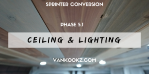 Installing 12v lights and Ceiling in Van - Phase 5.1 - Mix and match paneling for roof and 12v Dream Lighting install. There is some floor information is in the video, on the write up as well.