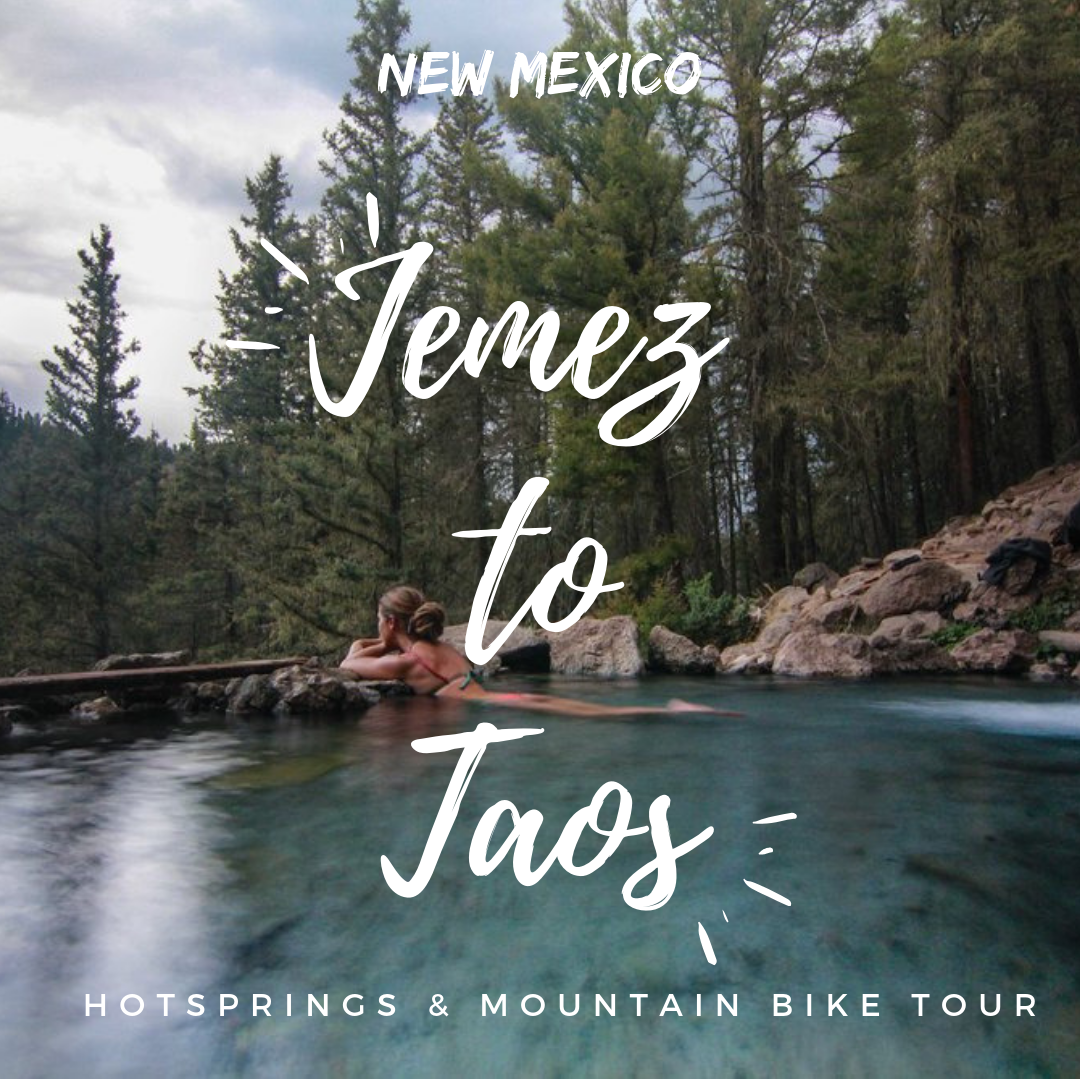 Jemez Springs to Taos - Nice little Northern New Mexican adventure. Hot Springs and Mountain biking and hiking like some local Norteñas.