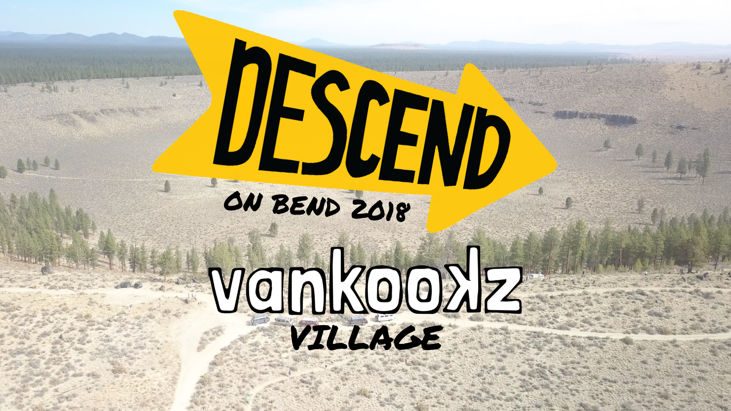 Descend on Bend 2018 - Is this the best Van Gathering, yet? Good vibes, good music, great people, multiple days, what more could you ask for? Read on…
