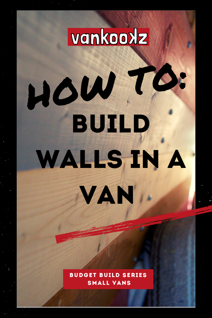 Build walls in a van how to