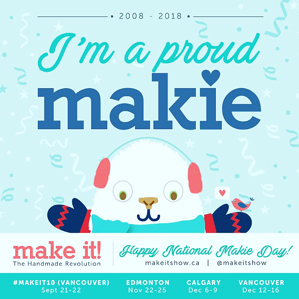 I'm a proud makie! Kicking off the season tomorrow at the 10 Year Anniversary Market at the Croatian Cultural Centre and then I'll be at Make It! Vancouver in December.  Swipe for a coupon for $1 off admission tomorrow and Saturday 💕 #makeitshow #proudmakie #makeit10