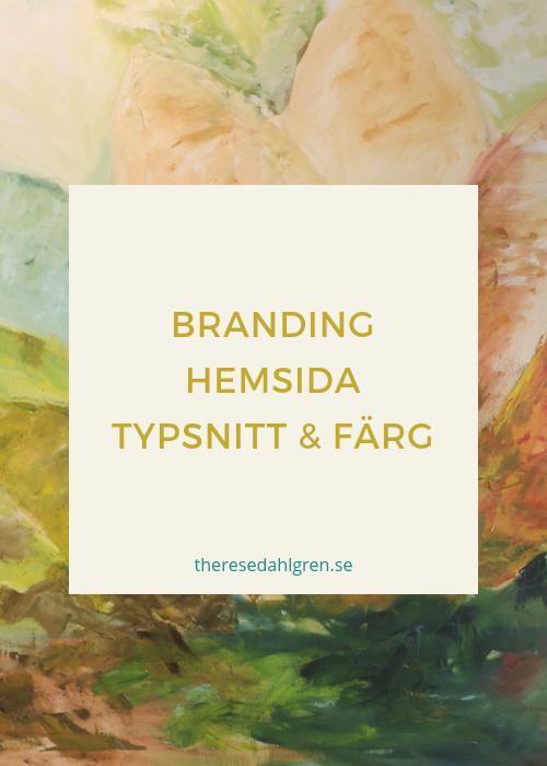 Branding hemsida - igenkänning med färg & typsnitt