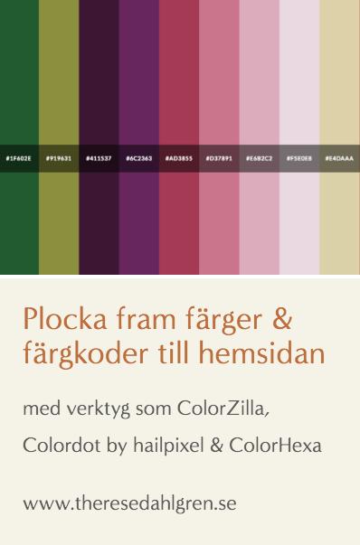 ColorZilla & andra verktyg för färger & färgkoder till hemsidan. Pinna gärna.