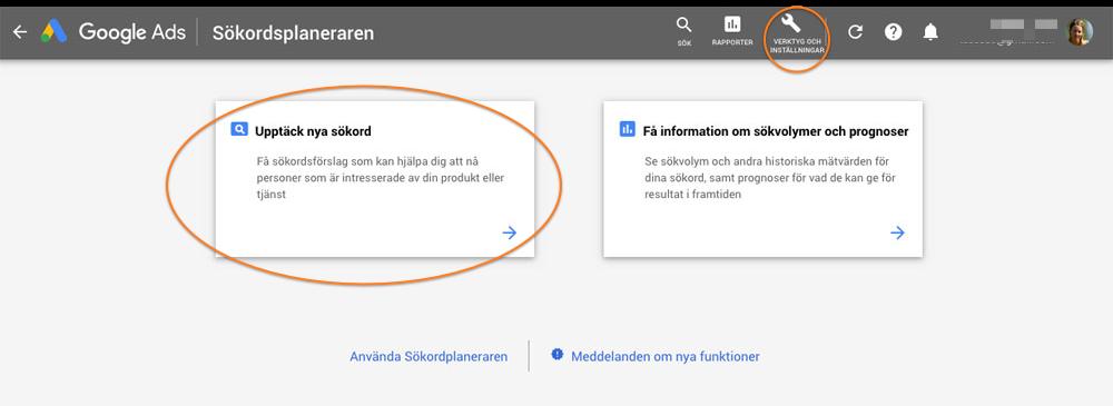Upptäck nya sökord i Google Ads Sökordsplaneraren.