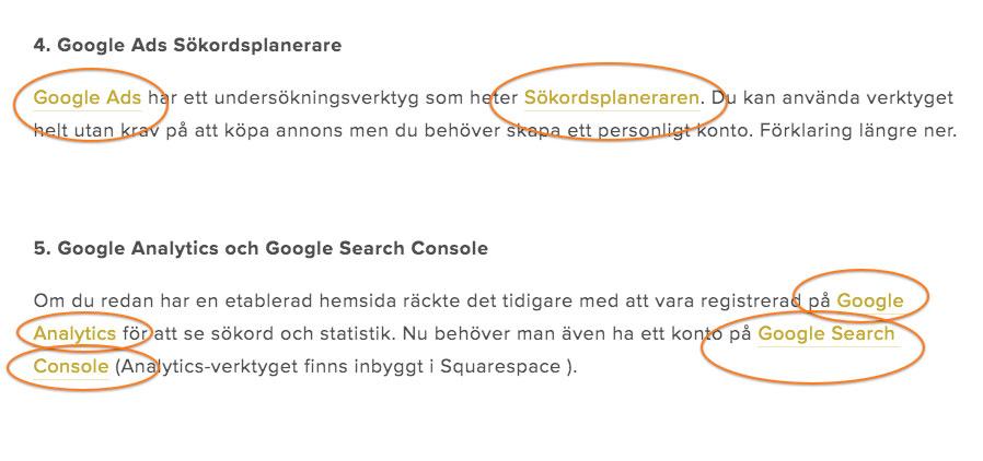 Interna och externa länkar är bra när det gäller sökordsoptimering.