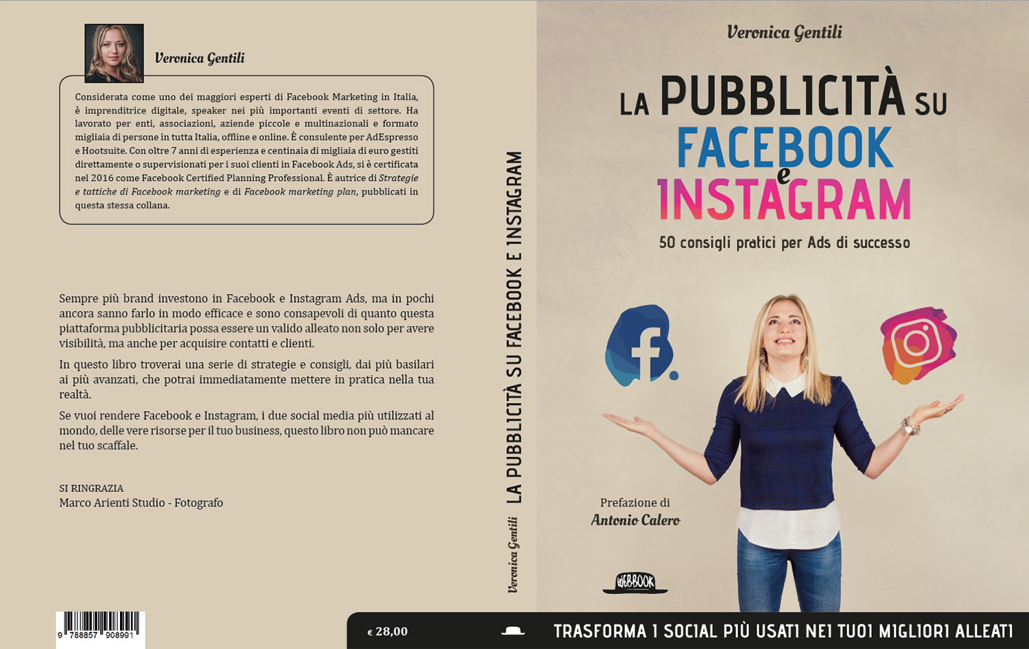 Veronica Gentili: La Pubblicità su Facebook e Instagram  Veronica Gentili:  www.veronicagentili.com   Facebook Marketing Plan:  amazon.it
