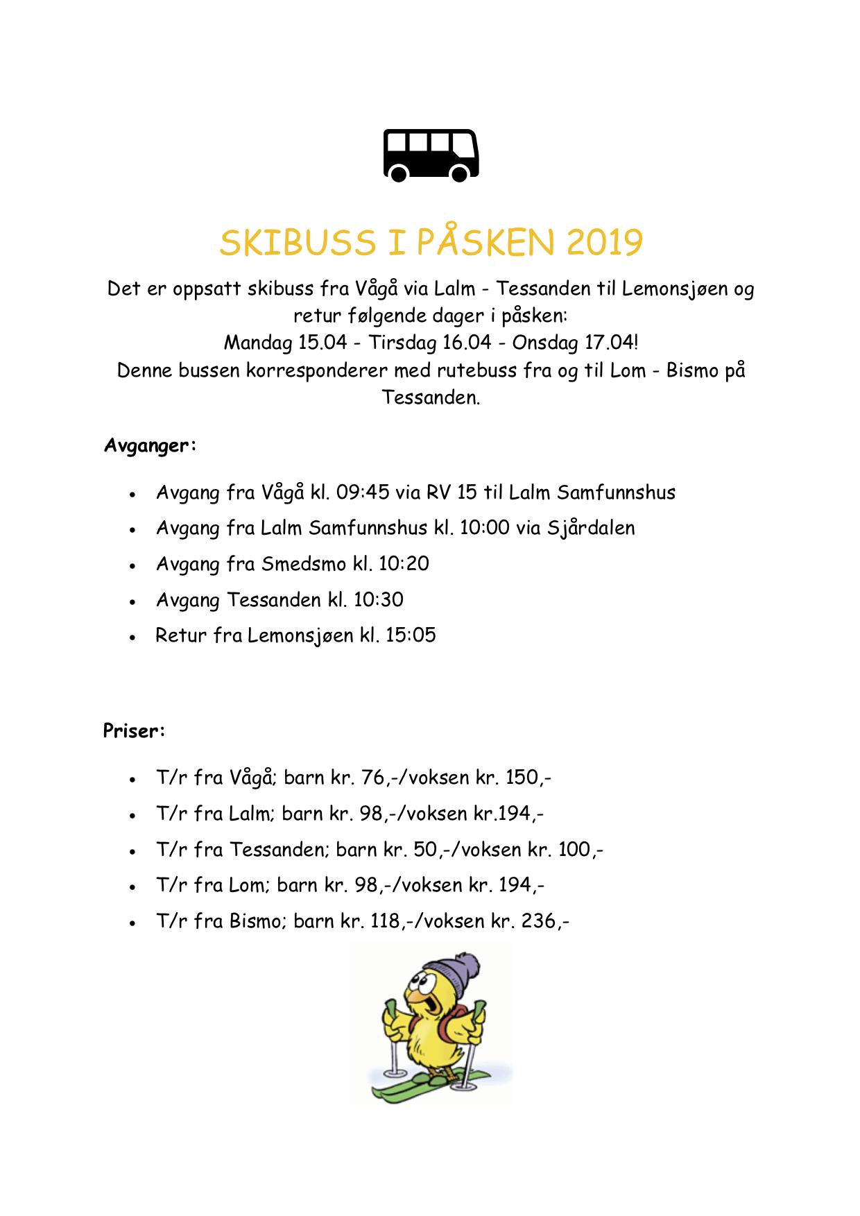 SKIBUSS PÅSKEN 2019 - Mandag 15.april-onsdag 17.april 2019