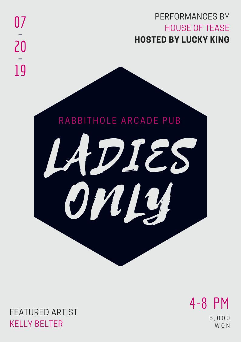 LADIES ONLYVOL.1 - At Rabbithole Arcade Pub