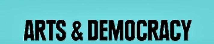 Arts & Democracy