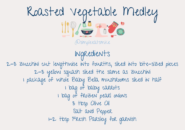 Roasted Vegetable Medley Ingredients.jpg