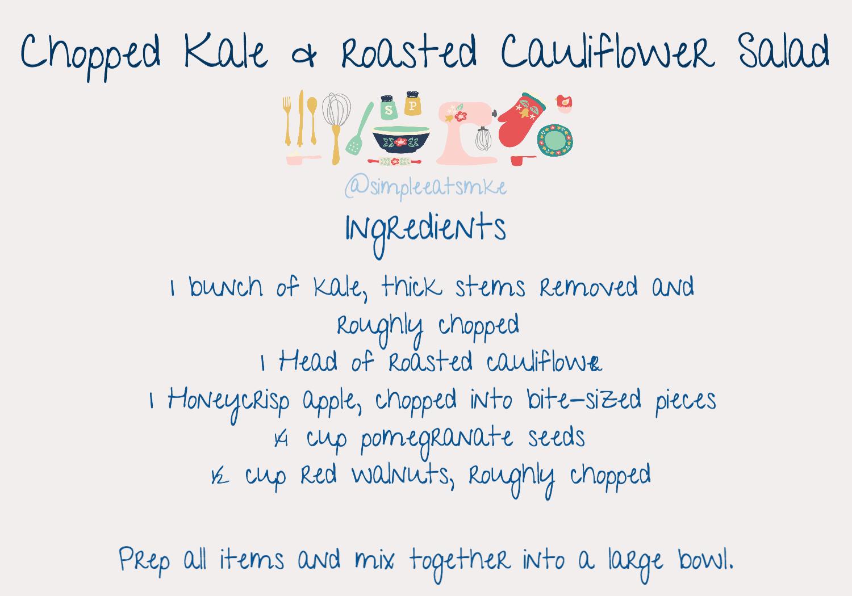8_17 Chopped Kale _ Roasted Cauliflower Salad Ingredients _ Directions.jpg