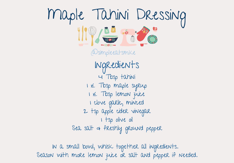 8_17 Maple Tahini Dressing Ingredients _ Instructions.jpg