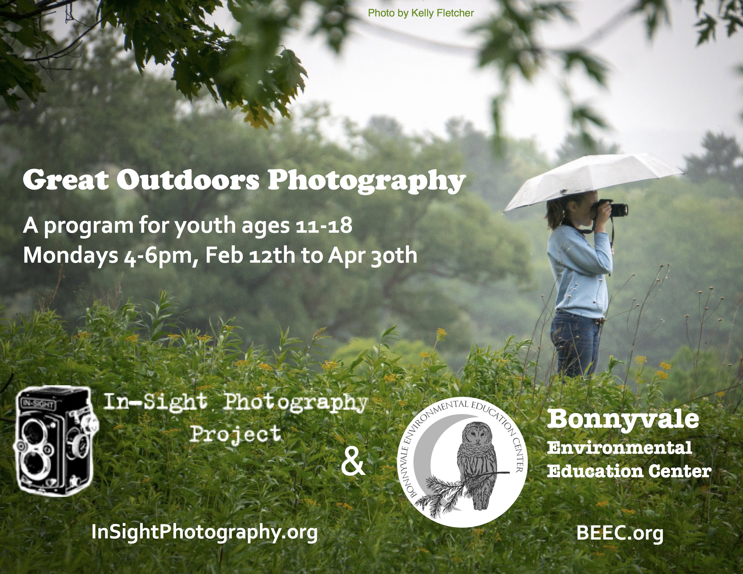 Digital Photo 1: The Great Outdoors!  Mondays 4-6pm Instructors: Kelly Fletcher and Kristina Weeks