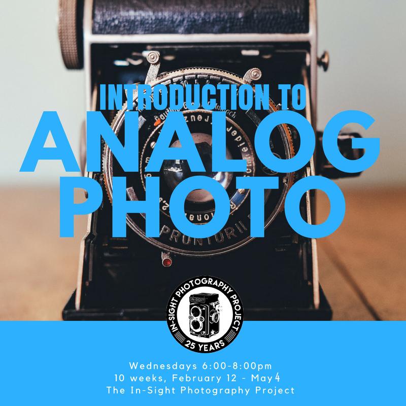 Intro to Analog Photography  Wednesdays 6-8 pm