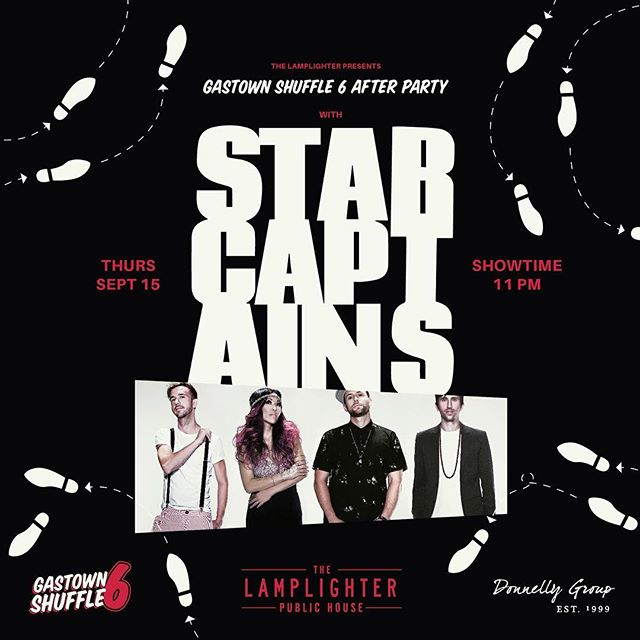 See you at Gastown Shuffle After Party this Thursday! Sept 15  @lamplighter_pub 🙌🏽🔥 #afterparty #gastownshuffle6 #starcaptains #lamplighter #donnellygroup #vancouver