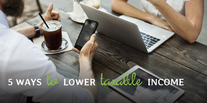 5 Ways to Lower Taxable Income.png