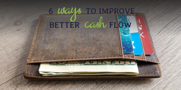6 Ways To Improve Better Cash Flow.png