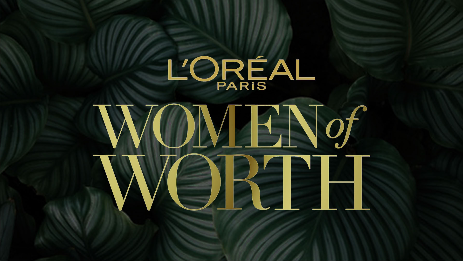 L'Oreal - Women of Worth - During my time as an Intern at NVE: The Experience Agency, a branding & marketing agency, I was an 'Event Designer' for my intern project.