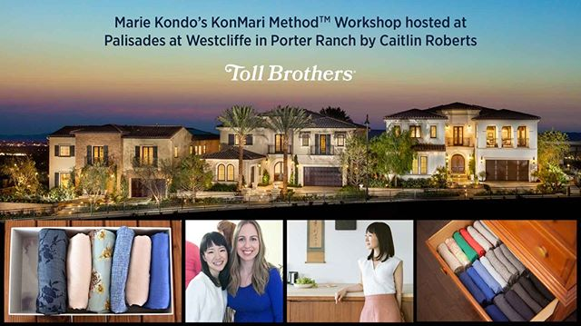 Join me this Saturday in Porter Ranch, CA for an exclusive KonMari Method™ workshop and presentation. Come learn about KonMari basics and master the folding & storage techniques. @tollbrothers will be hosting a great event filled with food, learning, and beautiful views. (Link in bio!) - #minimizewithpurpose #konmarimethod  #mariekondo #sparkjoy #tidyingup #choosejoy #clutterfree #homeorganizaiton #intentionaliving #purposefulliving #homeideas #folding #tollbrothers