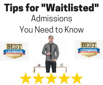 Tips to Get Accepted Off the Waitlist    Purchase 3-Hours of Admissions Counseling Now.