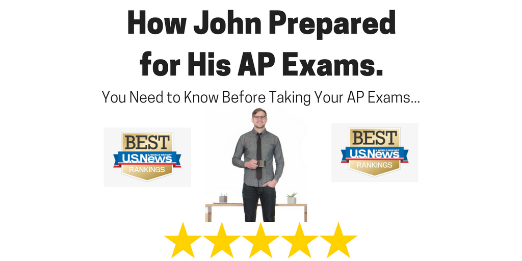 The story of how John prepared for his AP Exams...