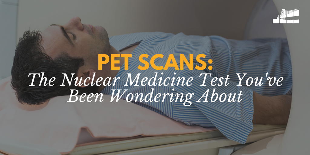 what is a pet scan, how does a pet scan work, nuclear medicine test.