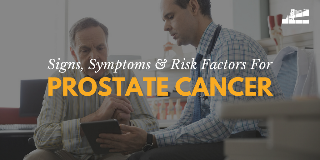 signs and symptoms of prostate cancer, what is prostate cancer, risk factors for prostate cancer