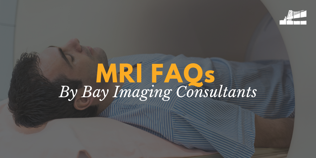 mri frequently asked questions, mri faqs