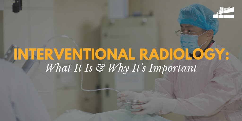 interventional radiology, what is interventional radiology, benefits of interventional radiology, interventional radiology