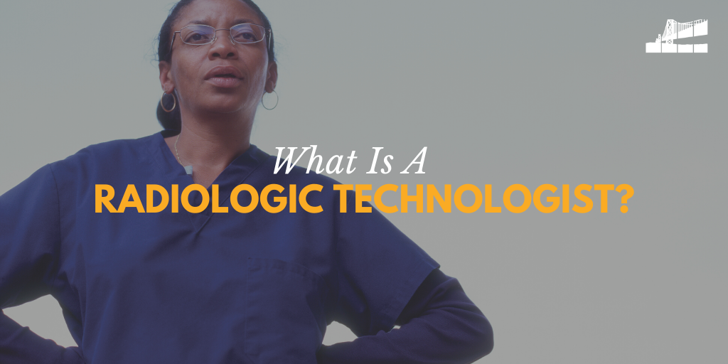 radiologic technologist, what is a rad tech, what is a radiologic technologist, radiology technician, radiology technologist, what do radiologic technologists do, what's the difference between a technologist and a radiologist, national radiologic technology week, BICRAD, imaging in San Francisco, San Francisco radiology