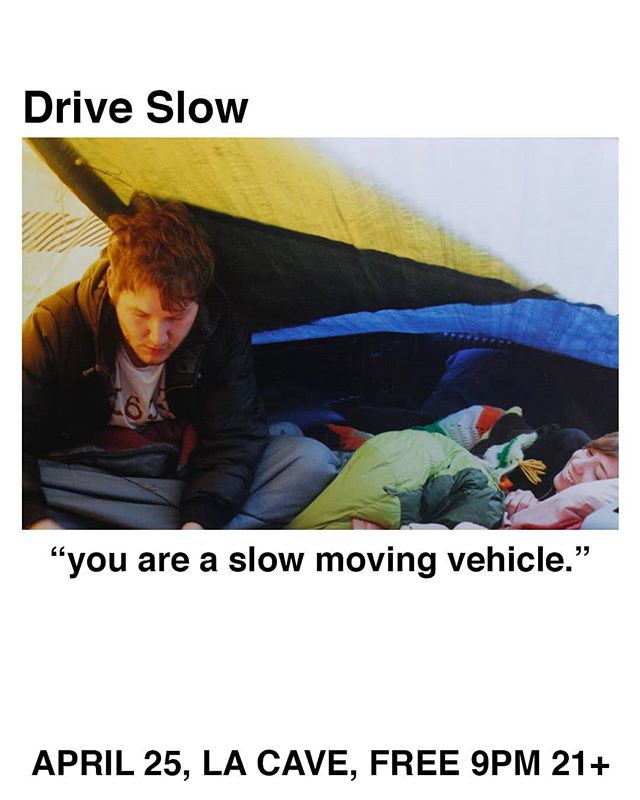 """you are a slow moving vehicle"" Single drop at La Cave w/ @royallaundrymusic and @__funerol__  4/25 FREE 9PM 21+"
