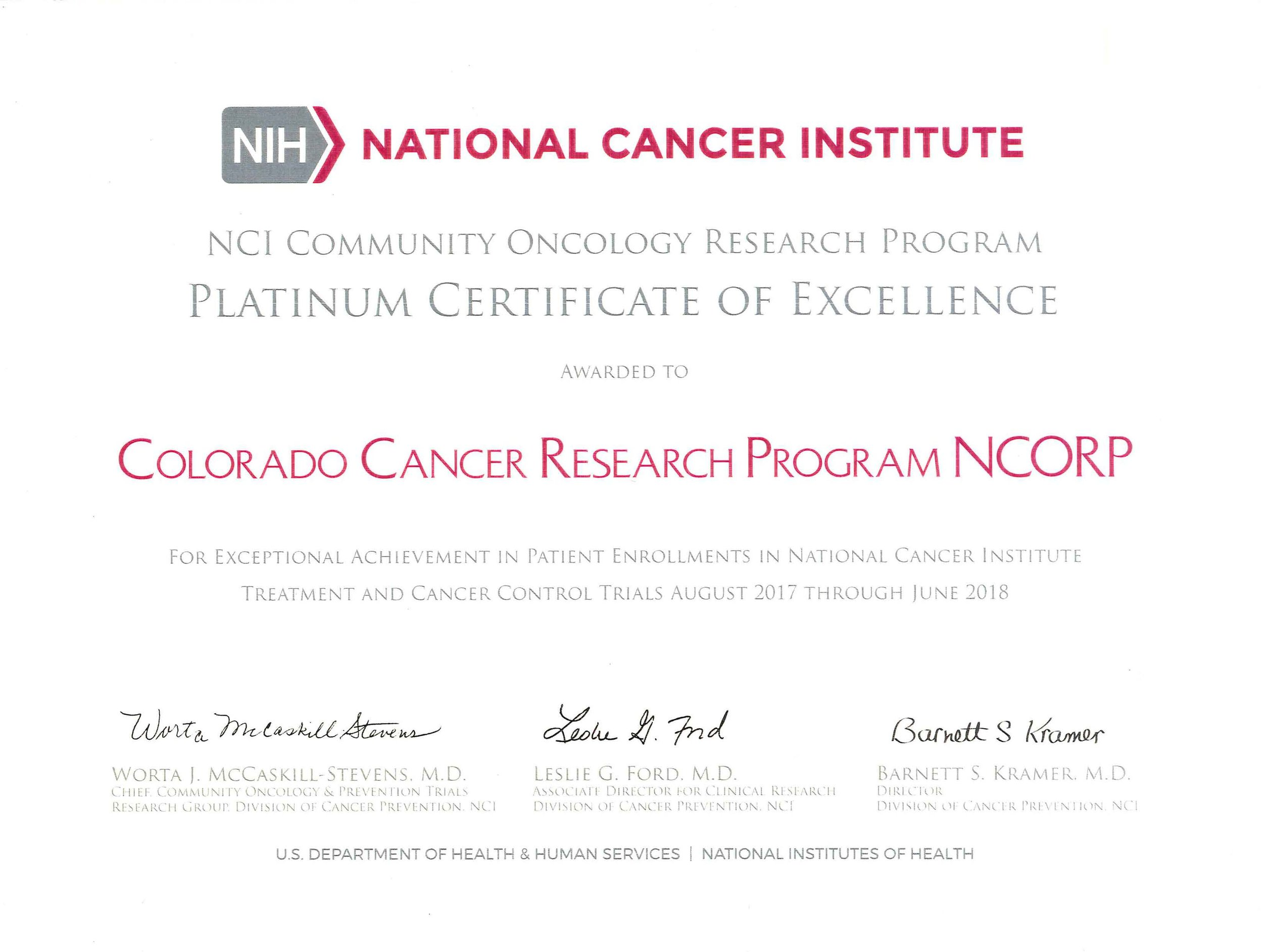 2018 NCORP Award Winner - At the September annual NCORP meeting in Bethesda, MD several NCORPs were nationally recognized for exemplary accruals to cancer control and treatment trials this past year. Colorado Cancer Research Program was honored to receive the Platinum Certification of Excellence.Click HERE to see all the Award Winners